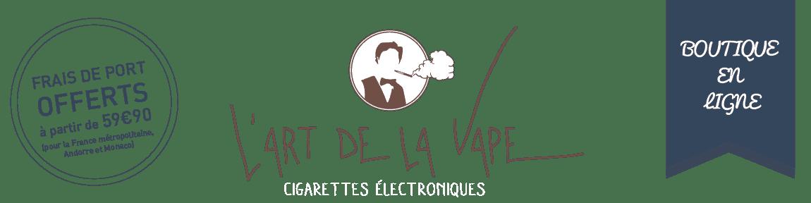 L'art de la vape – Cigarettes électroniques et E-liquides